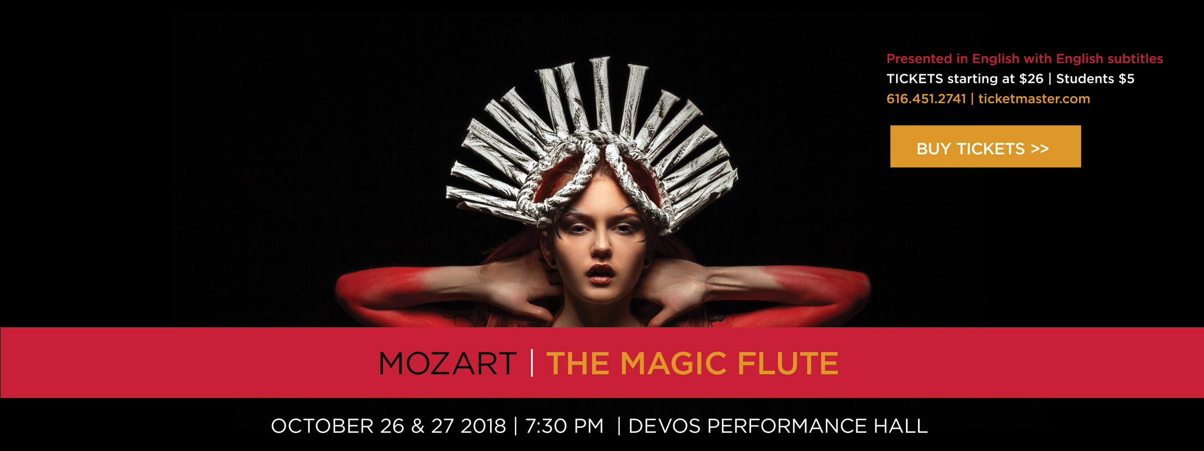 Buy tickets for Motzart's the Magic Flute October 26 & 27 at DeVos Performance Hall