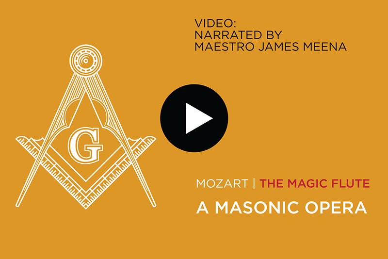 Mozart - the magic flute - a masonic opera narrated by Maestro James Meena