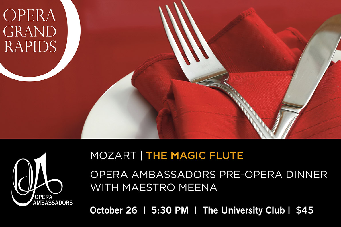 The Magic Flute - Opera Ambassadors Pre Opera Dinner