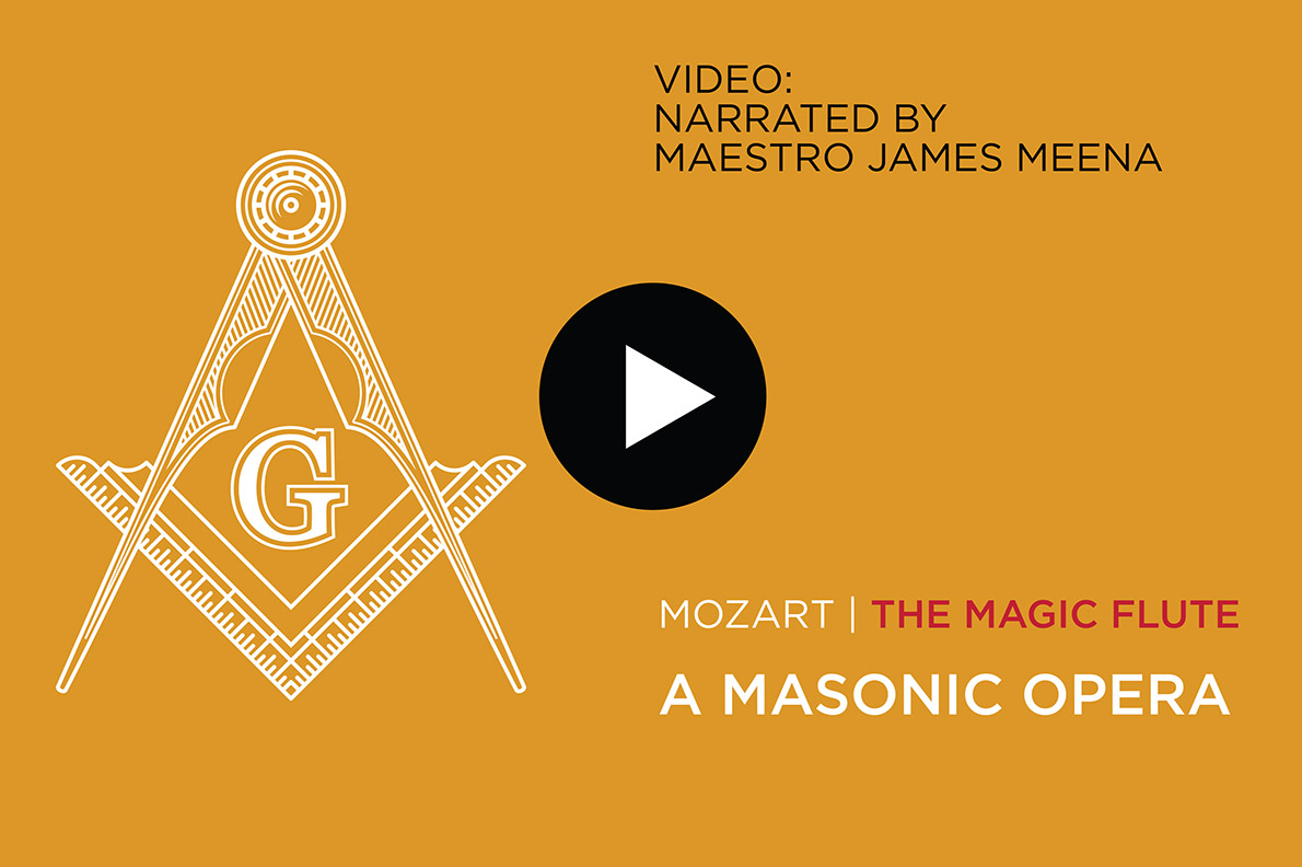 Mozart - the magic flute - a masonic opera - video narrated by Maestro James Meena