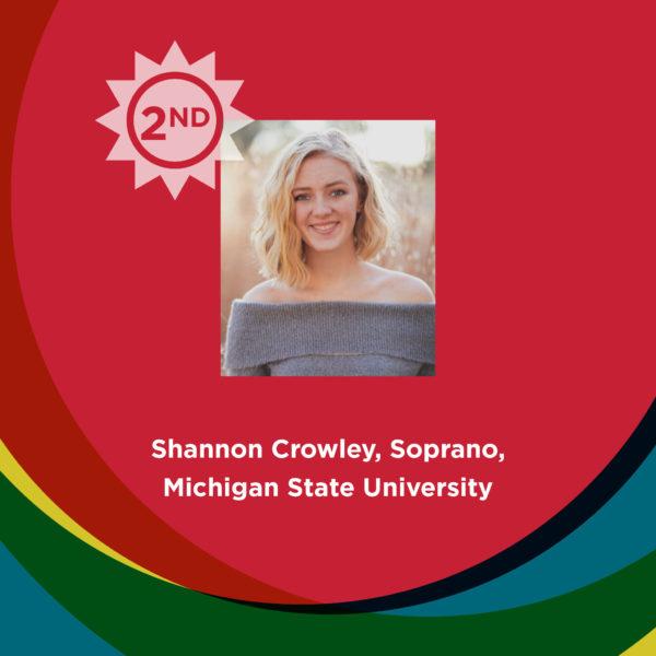 2nd: Shannon Crowley, Soprano, Michigan State University