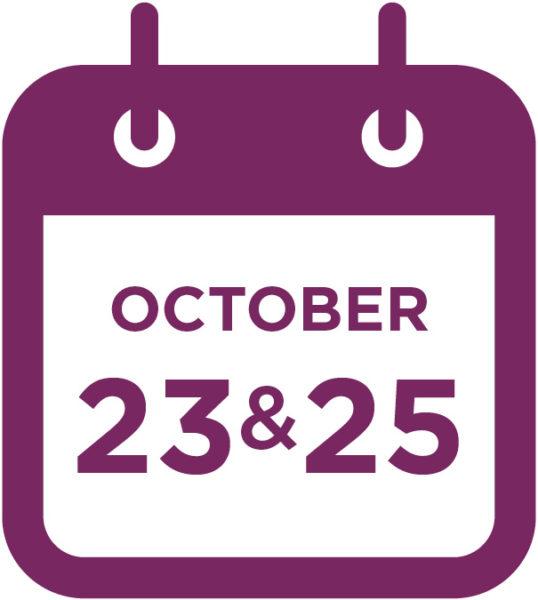 October 23 & 25