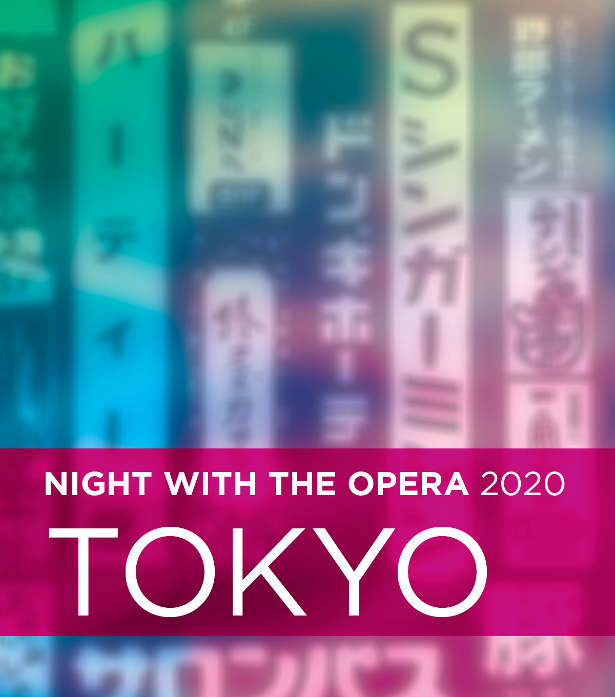 Night with the Opera 2020: Tokyo