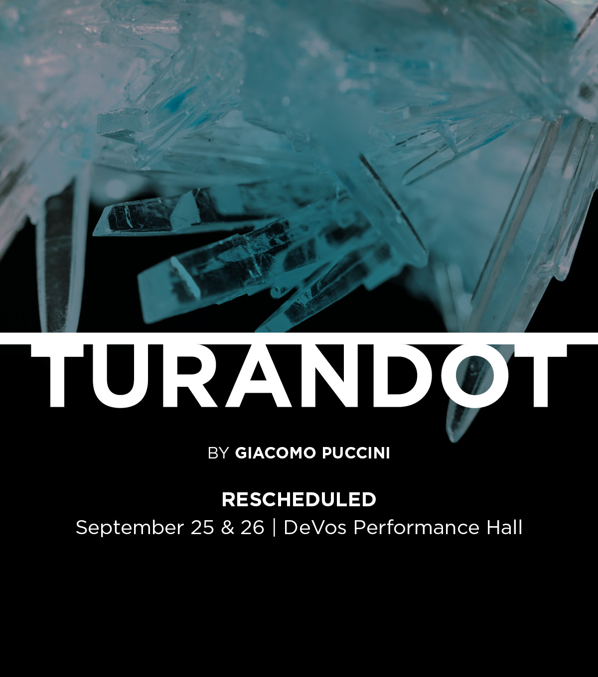 Turandot by Giacomo Puccini - Rescheduled - September 25 & 26 - DeVos Performance Hall