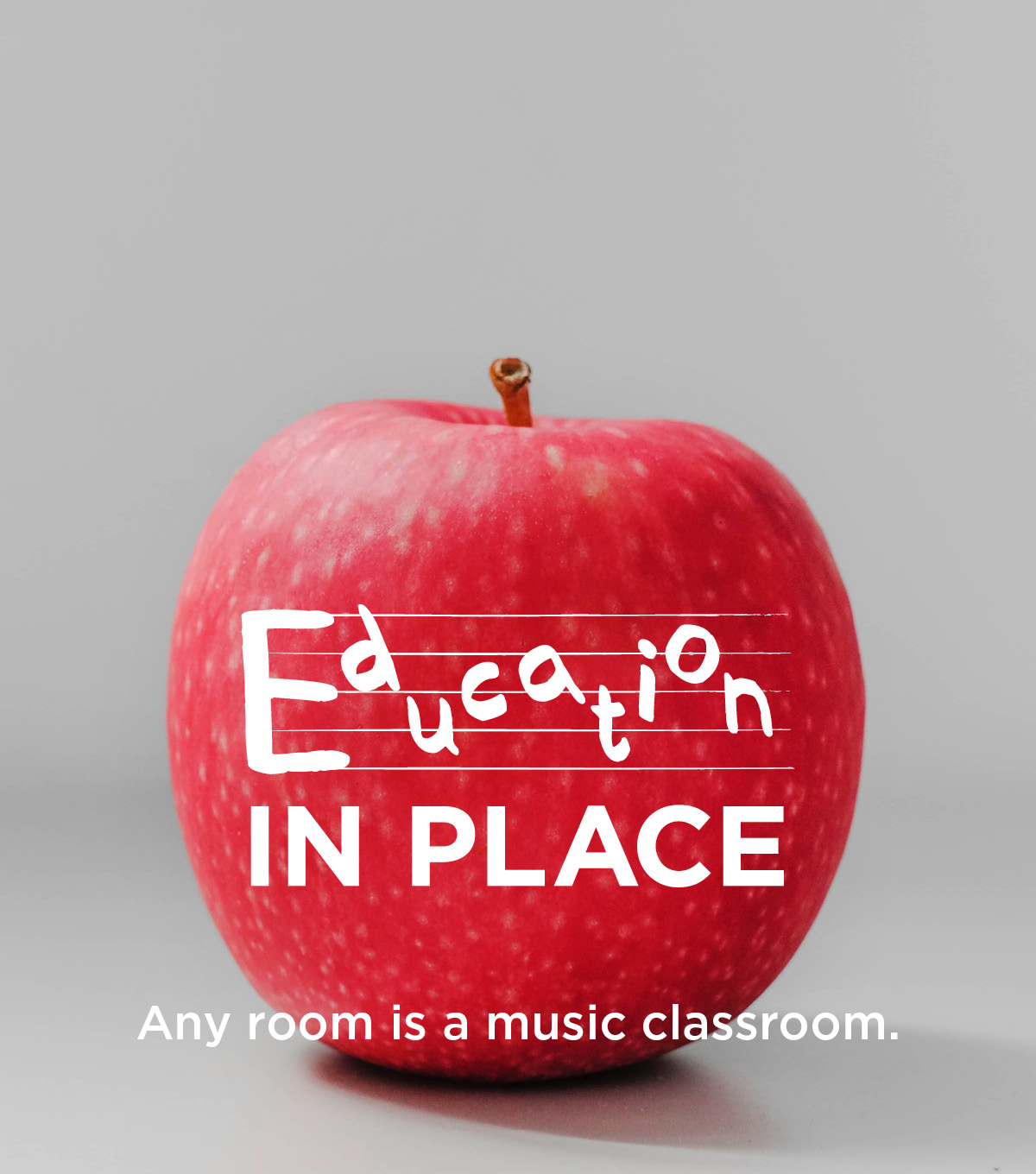 Education in Place - Any room is a music classroom.