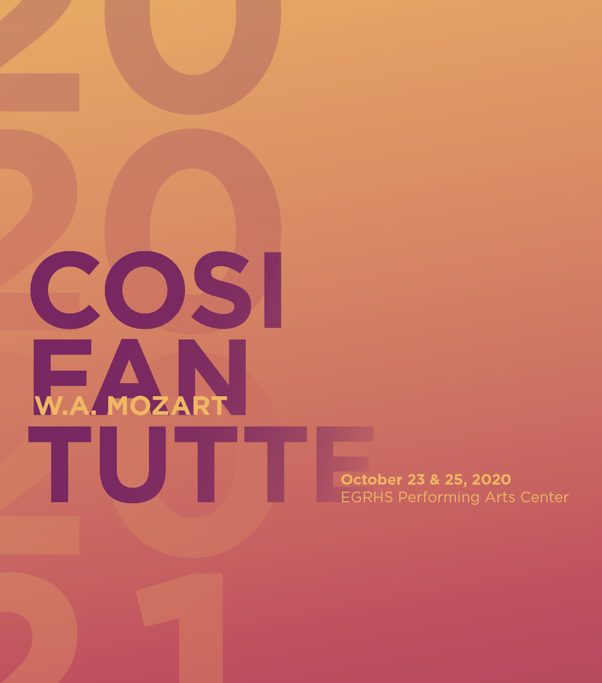 Cosi fan tutte by W.A. Mozart - October 23 & 25, 2020; EGRHS Performing Arts Center