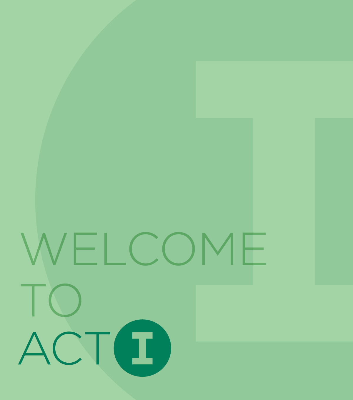 Welcome to Act I